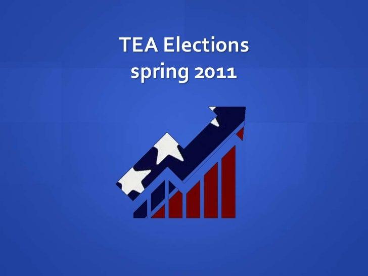 TEA Electionsspring 2011<br />