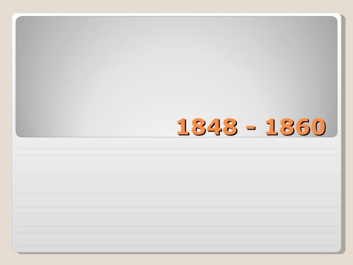 1848 - 1860