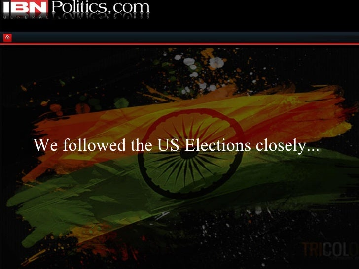 We followed the US Elections closely...