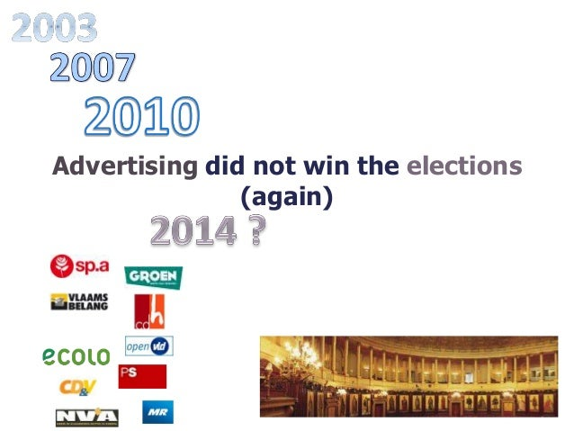 Advertising did not win the elections               (again)