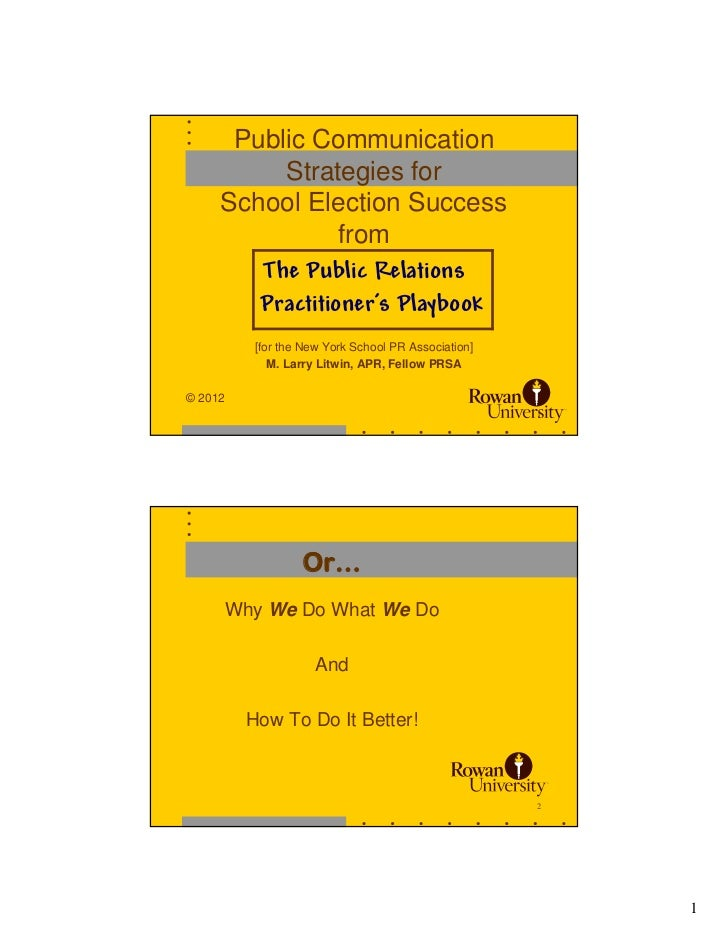 Public Communication          Strategies for     School Election Success                 from        The Public Relations ...