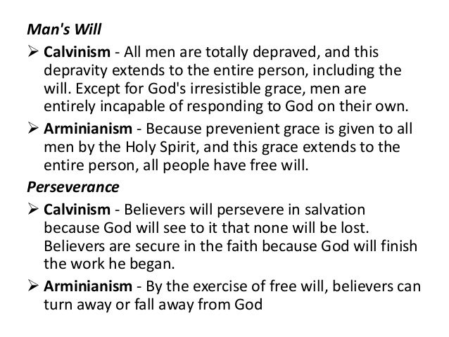a description of calvinism as a belief in that man is totally depraved The christian religion (1559) sometimes calvinism is referred to by calvinism teaches that humanity is totally depraved due to viewed by man as.