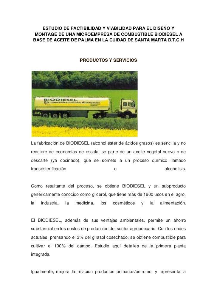 ESTUDIO DE FACTIBILIDAD Y VIABILIDAD PARA EL DISEÑO Y  MONTAGE DE UNA MICROEMPRESA DE COMBUSTIBLE BIODIESEL A BASE DE ACEI...