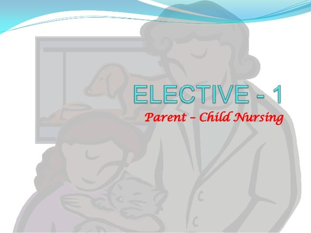 Parent – Child Nursing