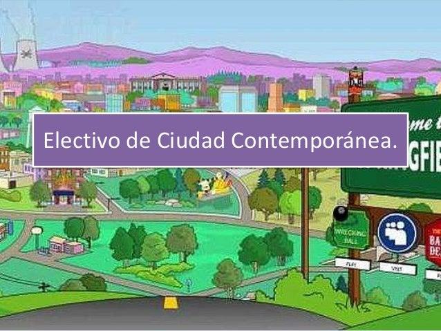 Electivo de Ciudad Contemporánea.