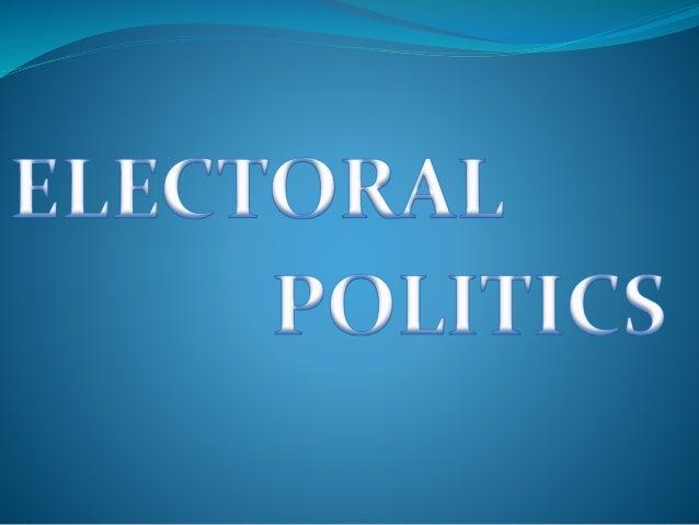 Electoral politics Slide 3