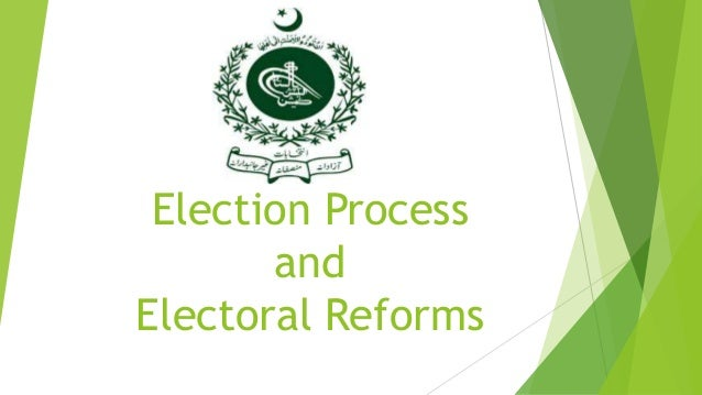 Why Electoral Reforms in Pakistan? • Salaam One سلام