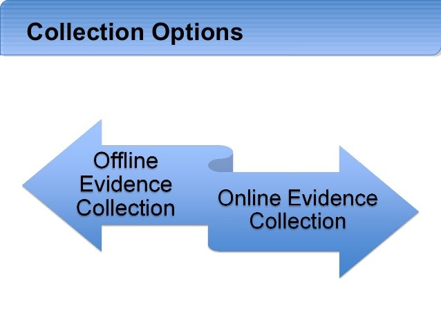 evidence collection guidelines Guidelines for evidence collection and archiving status of this memo this  document specifies an internet best current practices for the internet community, .