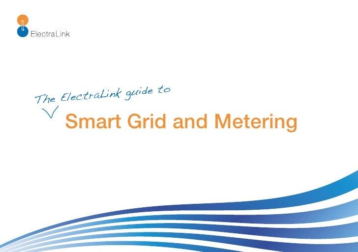 ide to The El ectraLink gu       Smart Grid and Metering