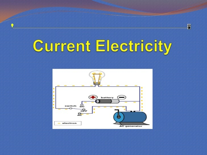 Current Electricity<br />