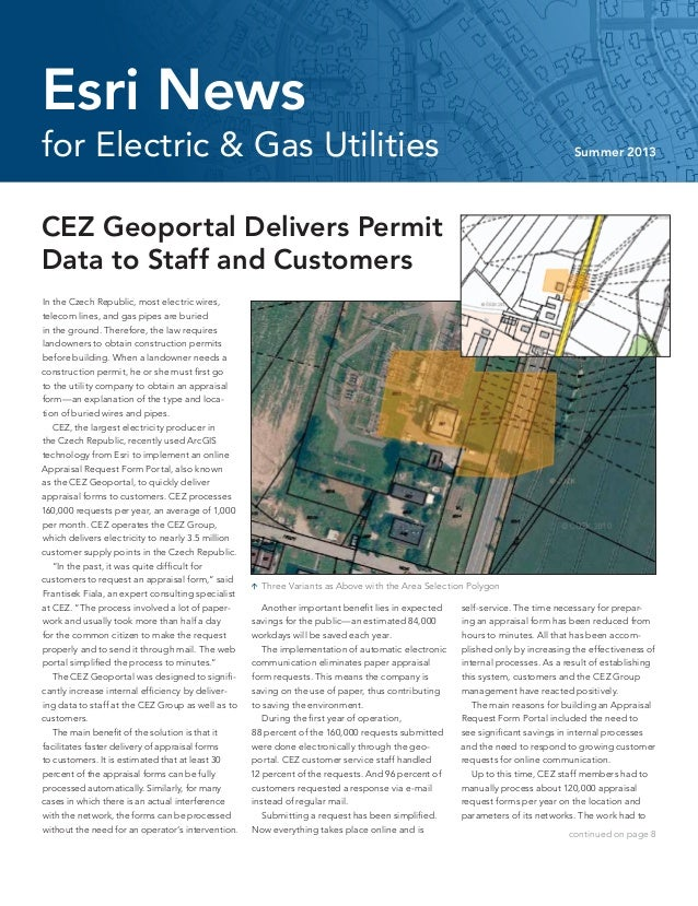 for Electric & Gas Utilities Summer 2013 Esri News In the Czech Republic, most electric wires, telecom lines, and gas pipe...