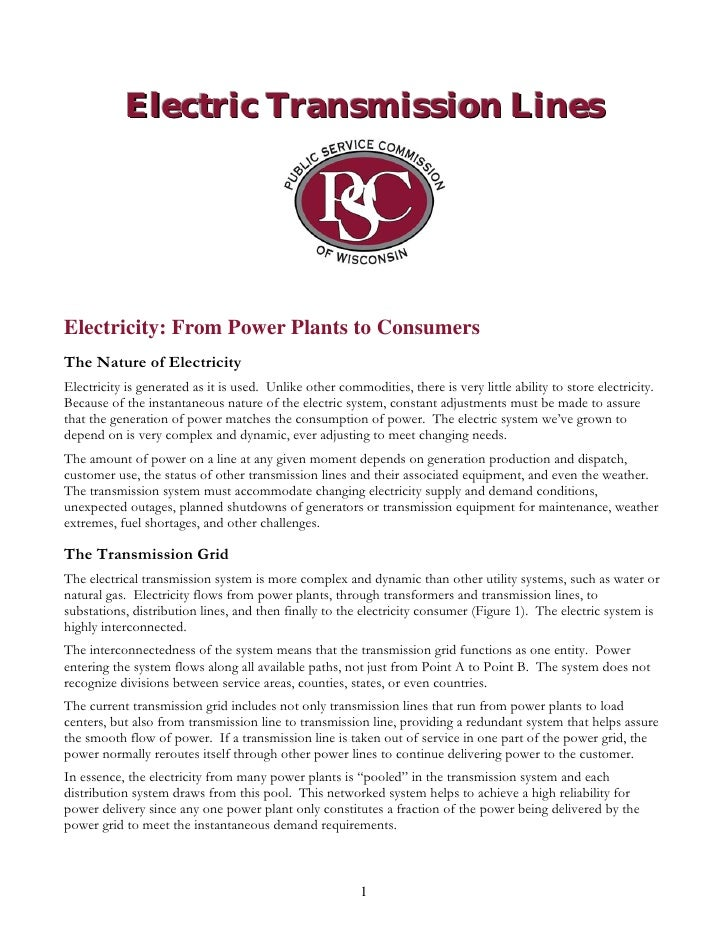 Electric Transmission LinesElectricity: From Power Plants to ConsumersThe Nature of ElectricityElectricity is generated as...