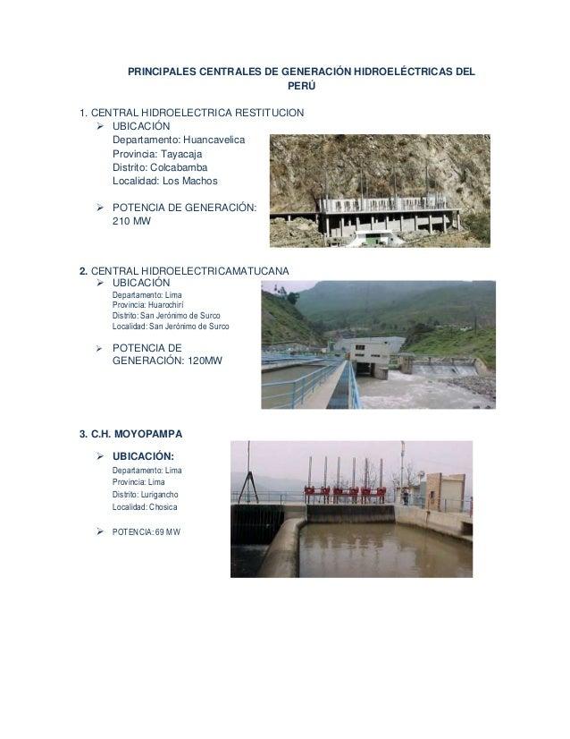 PRINCIPALES CENTRALES DE GENERACIÓN HIDROELÉCTRICAS DEL                                    PERÚ1. CENTRAL HIDROELECTRICA R...