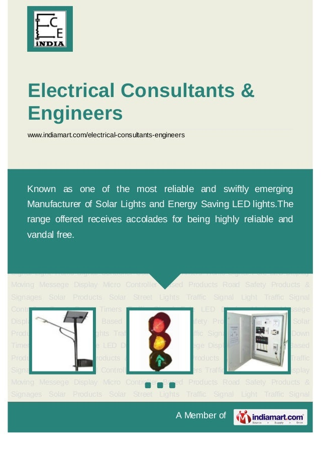 A Member ofElectrical Consultants &Engineerswww.indiamart.com/electrical-consultants-engineersSolar Street Lights Traffic ...
