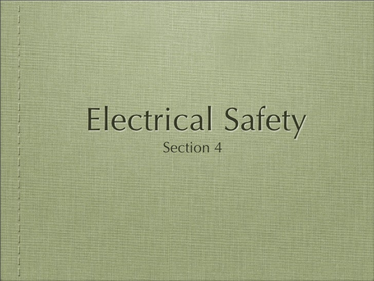 Electrical Safety      Section 4