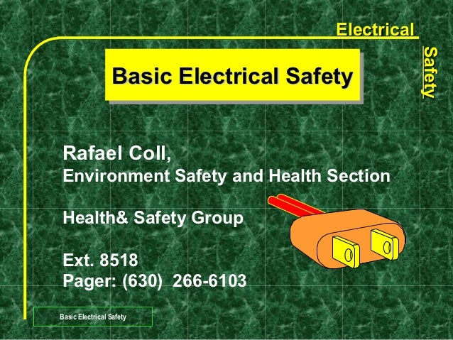 Electrical                                                  Safety                                                  Safety...