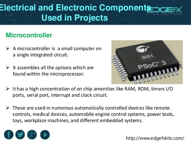 Components Used In Electrical and Electronic Projects