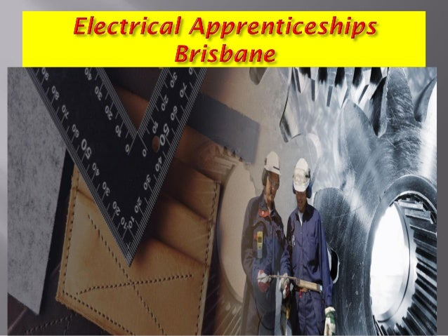 Mature age electrical apprenticeship brisbane