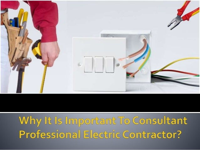 Electricalfittingsare very important in any home. They should be secured and safe. Electricalcontractoris hired to install...