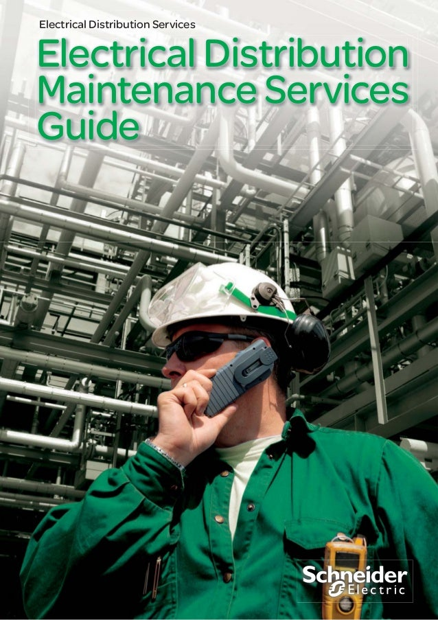 Electrical Distribution Maintenance Services Guide Electrical Distribution Services