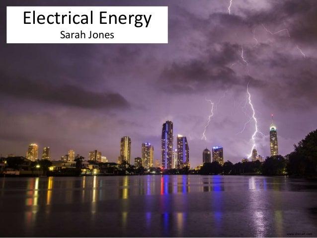 www.drecart.com  Electrical Energy  Sarah Jones