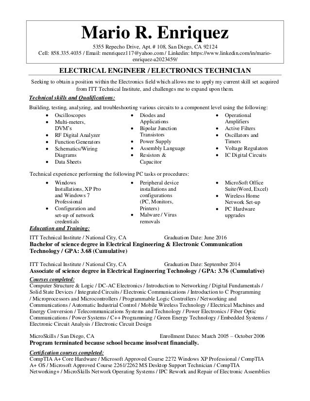 Electrical Engineer Electronics Technician Resume. Mario R. Enriquez 5355  Repecho Drive, Apt. # 108, San Diego, ...  Pc Technician Resume