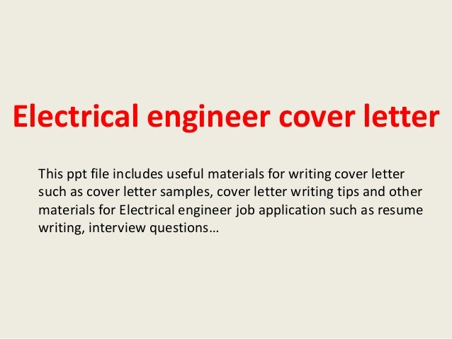 Cover Letter Electrical Engineering Job - Electrical Engineer Cover ...