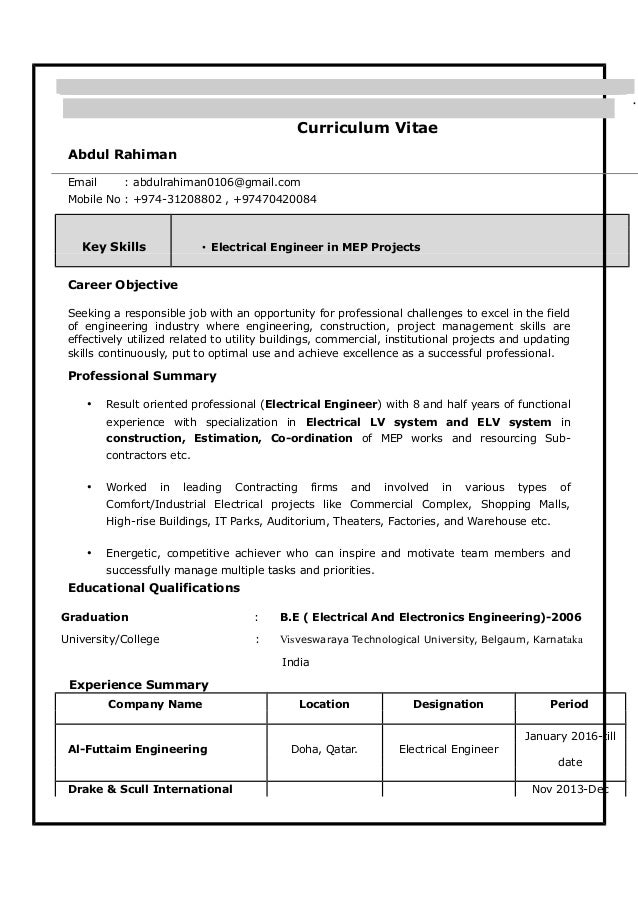 Electrical Engineer Resume. Curriculum Vitae Abdul Rahiman Email :  Abdulrahiman0106@gmail.com Mobile No : +974 ...