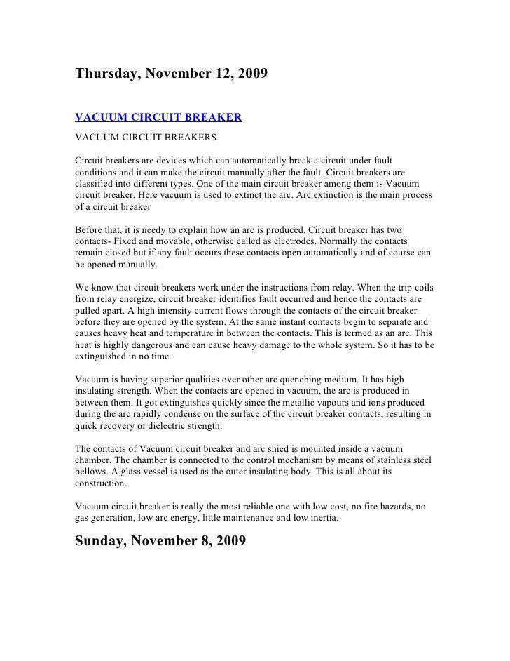 Thursday, November 12, 2009  VACUUM CIRCUIT BREAKER VACUUM CIRCUIT BREAKERS  Circuit breakers are devices which can automa...