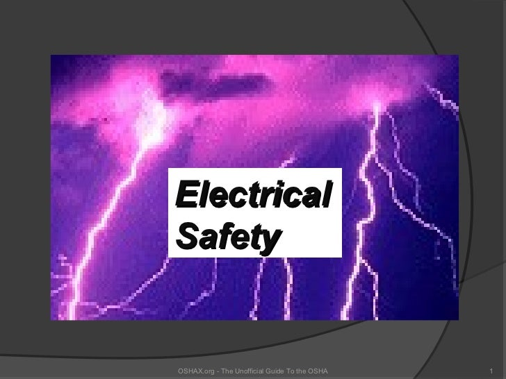 ElectricalSafetyOSHAX.org - The Unofficial Guide To the OSHA   1