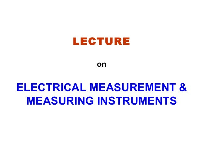 What Are Electrical Instruments : Electrical instruments ppt
