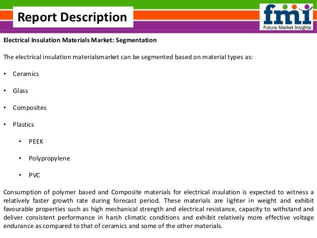 Electrical insulation materials market  Forecast and Segments, 2016-2026 Slide 3