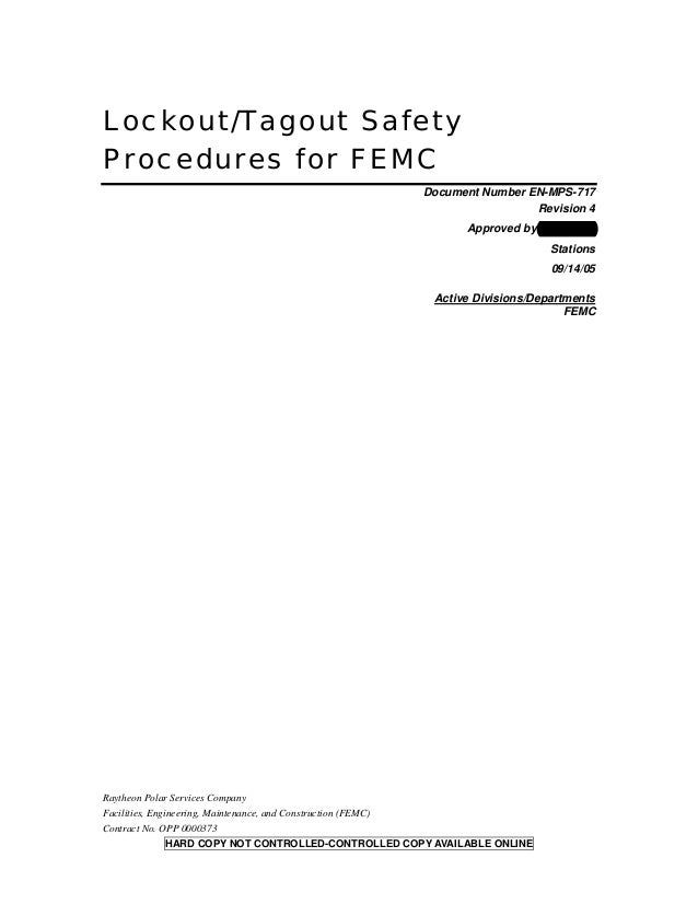 Lockout/Tagout SafetyProcedures for FEMCDocument Number EN-MPS-717Revision 4Approved by Ric MorrisStations09/14/05Active D...