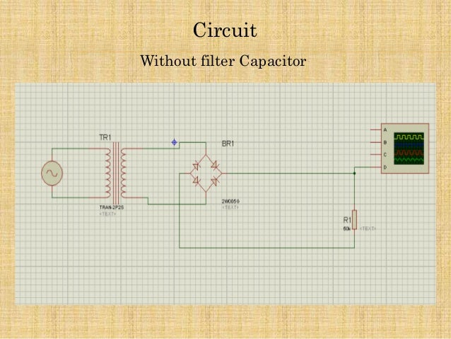 Full wave bridge rectifier simulation withwithout filter capacitor circuit without filter capacitor asfbconference2016 Choice Image