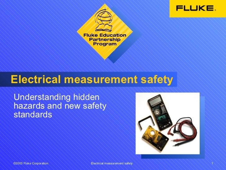 Electrical measurement safety Understanding hidden hazards and new safety standards