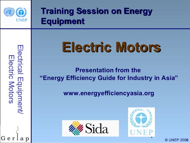 """Training Session on Energy Equipment Electrical Equipment/ Electric Motors  Electric Motors Presentation from the """"Energy ..."""