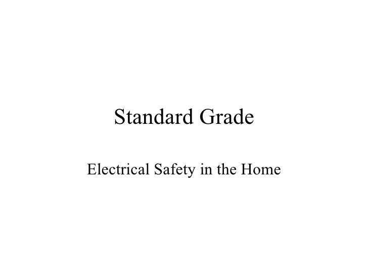 Standard Grade Electrical Safety in the Home