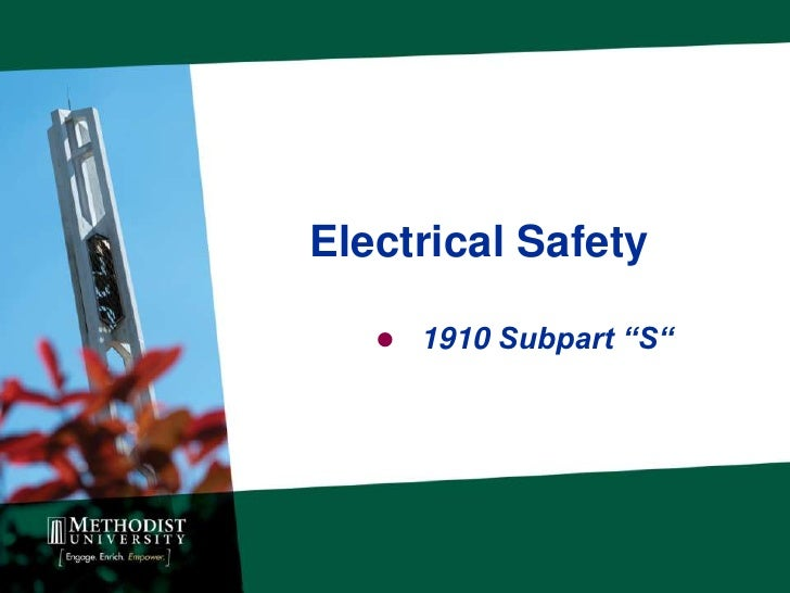 """Electrical Safety    1910 Subpart """"S"""""""
