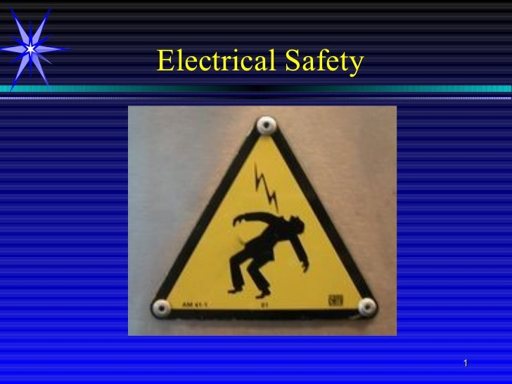Electrical Safety                    1