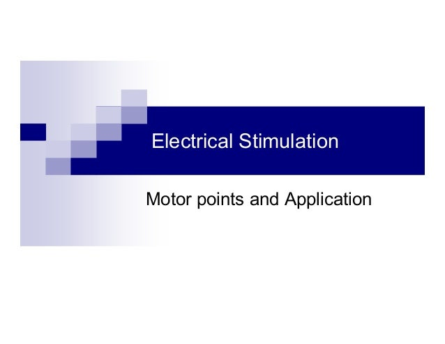 Electrical Stimulation Motor points and Application