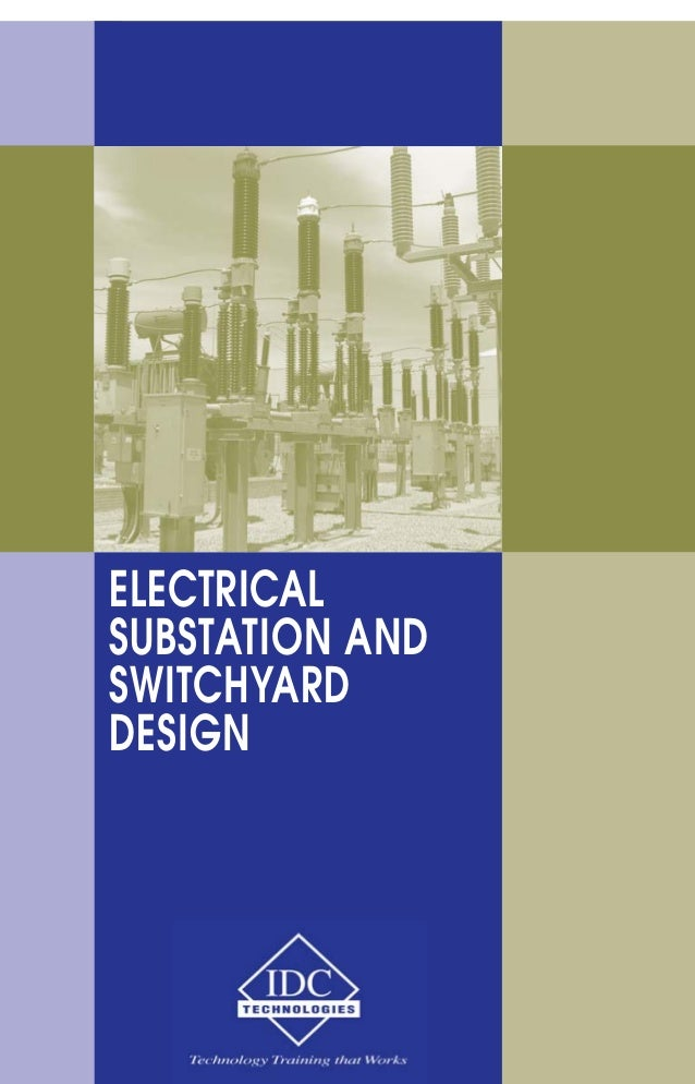 Electrical Substation And Switchyard Design