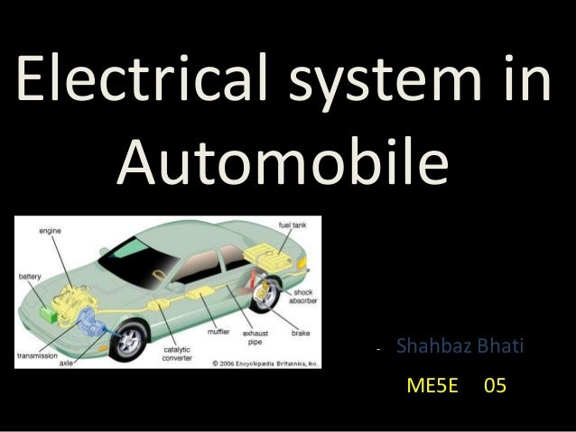 Electrical system in Automobile - Shahbaz Bhati ME5E 05