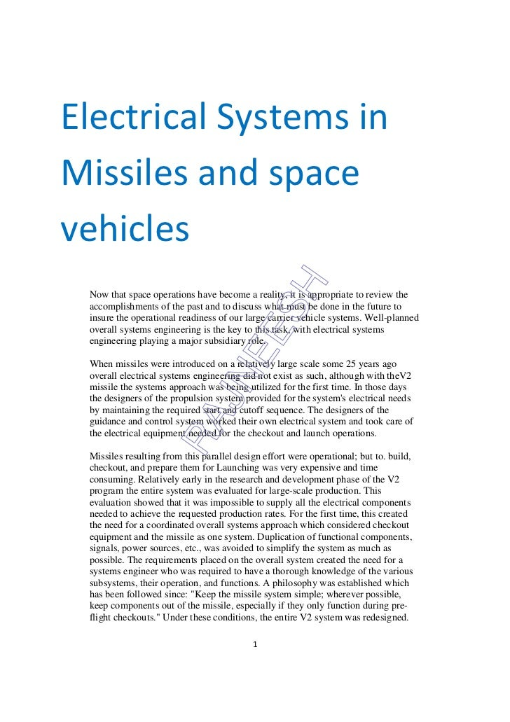 Electrical Systems inMissiles and spacevehicles Now that space operations have become a reality, it is appropriate to revi...