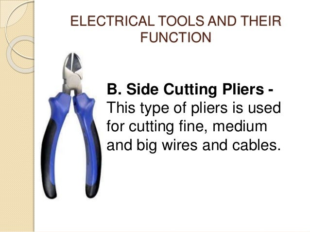 electrical tools and its function rh slideshare net wiring tools for automotive harness building wiring tools and accessories