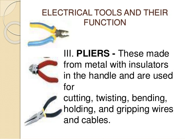 electrical tools and its function rh slideshare net writing tools program for elementary students wiring tools and equipment