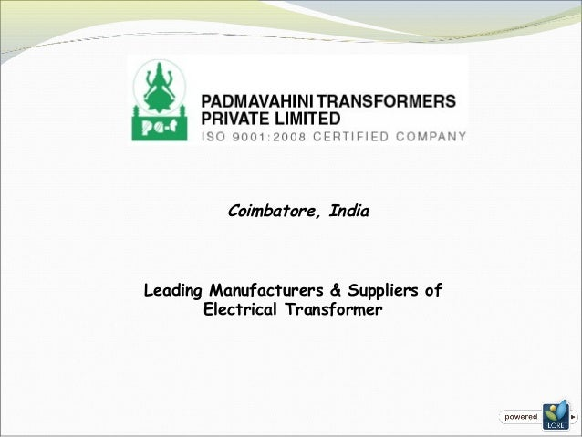 Coimbatore, India Leading Manufacturers & Suppliers of Electrical Transformer