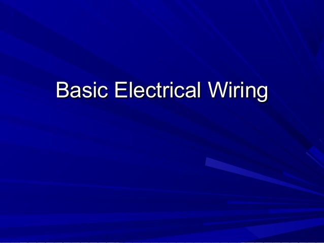 electrical wiring rh slideshare net wiring tools and equipment wiring tools and equipment