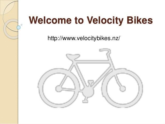 Welcome to Velocity Bikes http://www.velocitybikes.nz/