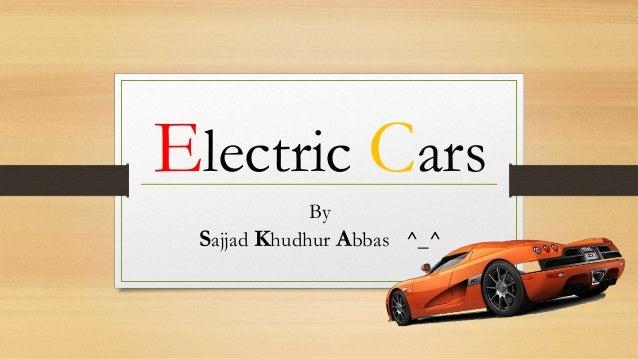 Electric Cars By Sajjad Khudhur Abbas ^_^