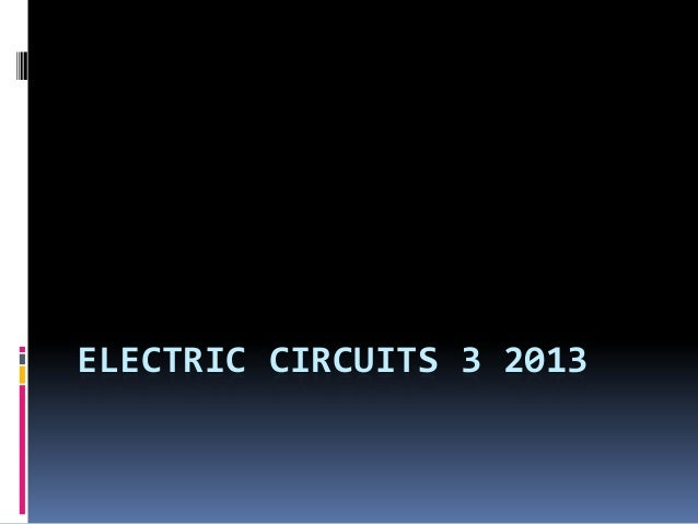 ELECTRIC CIRCUITS 3 2013